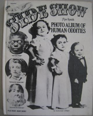 Side Show Photo Album of Human Oddities. Max Rusid