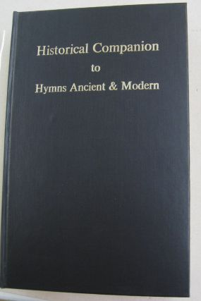 Historical Companion to Hymns Ancient & Modern. Maurice Frost
