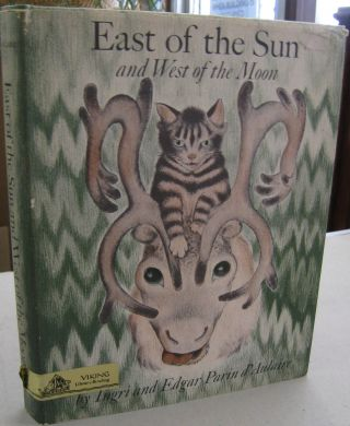 East of the Sun and West of the Moon; Twenty-one Norwegian Folk Tales. Ingri, Edgar Parin d'Aulaire