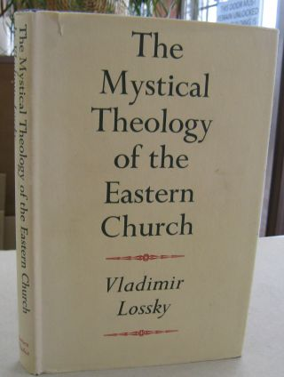 Mystical Theology of the Eastern Church (Stories of Faith & Fame). Vladimir Lossky