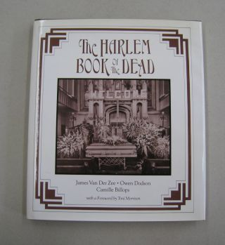 The Harlem Book of the Dead. Camille Billops James Van Der Zee Owen Dodson