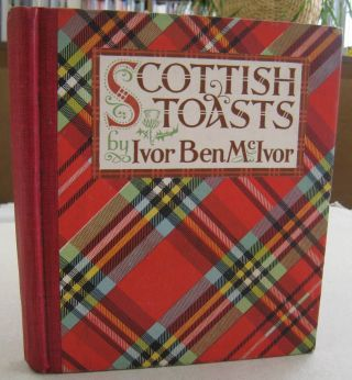 Scottish Toasts. Ivor Ben McIvor