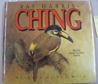 Ray Harris-Ching; Journey of an Artist. Carol Sinclair Smith