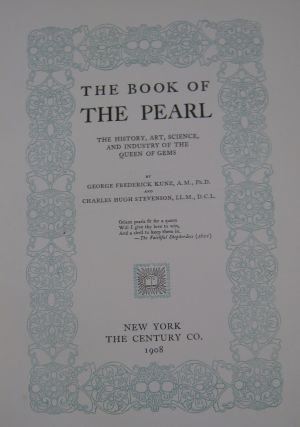 The Book of the Pearl; The History, Art, Science, and Industry of the Queen of Gems