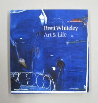 Brett Whiteley Art & Life 1939-1992. Barry Pearce, Bryan Robertson, Wendy Whiteley