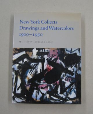 New York Collects Drawings and Watercolors, 1900-1950. Pierpont Morgan Library, Charles E. Pierce...