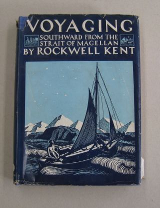 Voyaging Southward from the Strait of Magellan. Rockwell Kent