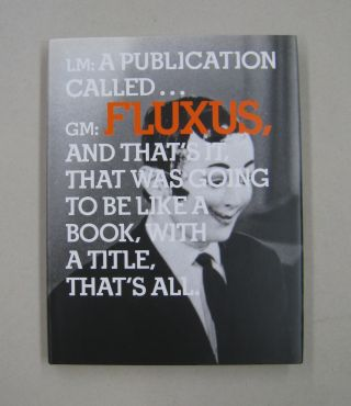 In the Spirit of Fluxus. Simon Anderson, Elizabeth Armstrong, Bruce Jenkins Andreas Huyssen, Owen...