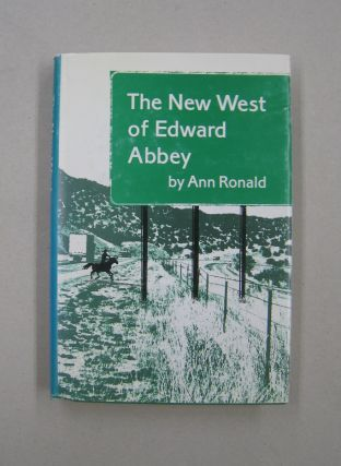 The New West of Edward Abbey. Ann Ronald