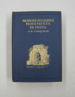 Modern Religious Movements in India. J. N. Farquhar