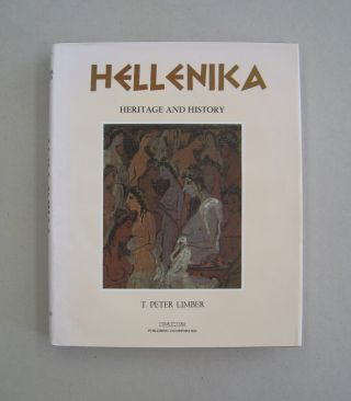 Hellenika Heritage and History. T Peter Limber