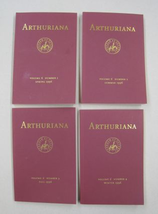 ARTHURIANA; Volume 6, Number 1, Number 2, Number 3 and Number 4. Bonnie Wheeler