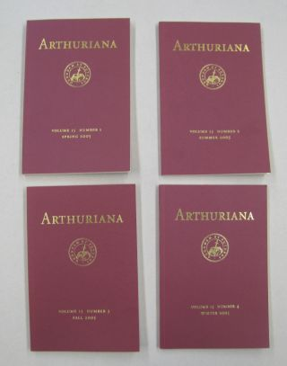 ARTHURIANA; Volume 15, Numbers 1,2, 3 and 4. Jean Blacker Bonnie Wheeler, David Johnson, Maud...