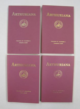 ARTHURIANA; Volume 16, Nu. 1, No. 2, No.3 and No. 4. Julie Nelson Couch Bonnie Wheeler,...