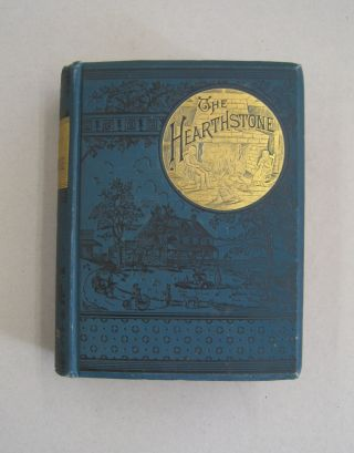 The Hearthstone of Life at Home A Household Manual; Containing hints and helps for home make,...