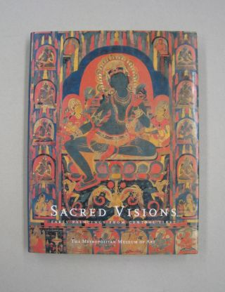 Sacred Visions: Early Paintings From Central Tibet. Steven, Jane Casey Singer, Robert Kossak...