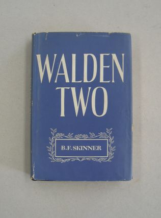 Walden Two [SIGNED]. B. F. Skinner