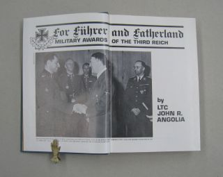 For Fuhrer and Fatherland: Military Awards of the Third Reich Volume 1.