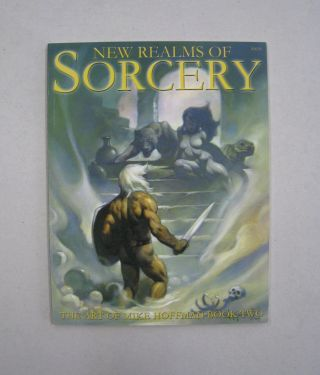 New Realms of Sorcery The Art of Mike Hoffman Book Two. Mike Hoffman