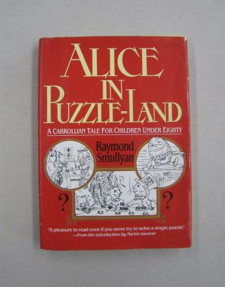 Alice in Puzzle-Land. Raymond M. Smullyan