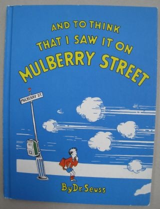 And To Think That I Saw It On Mulberry Street [SIGNED].