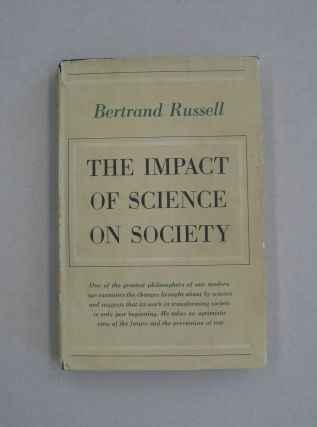 The Impact of Science on Society. Bertrand Russell