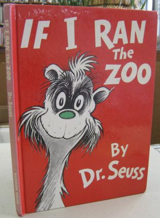 If I Ran the Zoo. Dr. Seuss