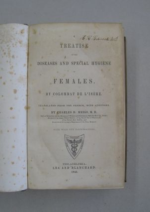 A Treatise on the Diseases and Special Hygiene of Females.