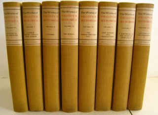 The Novels, Tales and Letters of Prosper Mérimée; Complete in eight volumes
