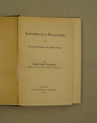 Letters to a Daughter and a Little Sermon to School-Girls.