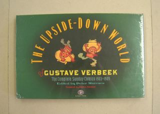 The Upside-down World of Gustave Verbeek The Complete Sunday Comics 1903-1905. Gustave Verbeek,...