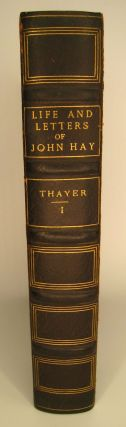 The Life and Letters of John Hay in two volumes.