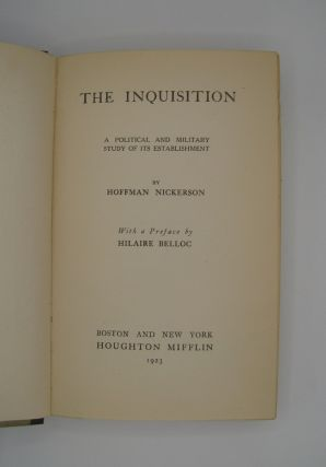 The Inquisition; A Political and Military Study of its Establishment