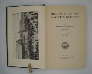 Minnesota in the War With Germany in Two Volumes.