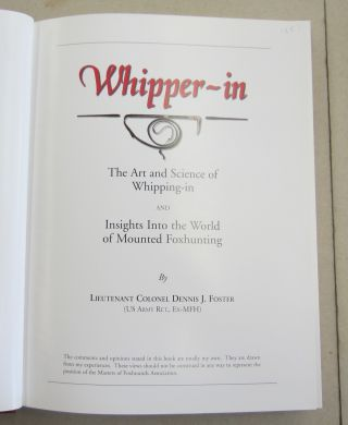 Whipper-In; the Art and Science of Whipping-in and Insights into the World of Mounted Foxhunting